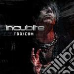 Incubite - Toxicum cd musicale di INCUBITE