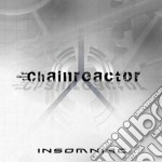Insomniac cd musicale di CHAINREACTOR