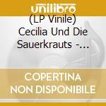 (LP VINILE) Sauerkraut, wurst und other delights lp vinile di Cecilia & die sauerk