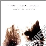 I Build Collapsible - Songs From That Never Scene cd musicale di I build collapsible