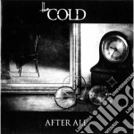 After all cd musicale di The Cold