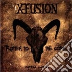 Rotten to the core cd musicale di X-fusion