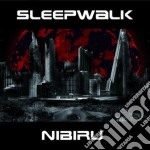 Nibiru cd musicale di Sleepwalk