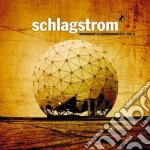 Schlagstrom vol.6 cd musicale di Artisti Vari