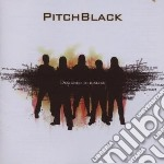 Pitchblack - Designed To Dislike cd musicale di Pitchblack
