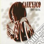 Hot rail cd musicale di CALEXICO