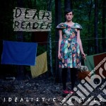 Idealistic animals cd musicale di Reader Dear