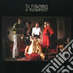 Tu Fawning - A Monument cd musicale di Fawning Tu