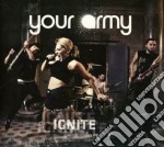 Ignite cd musicale di Army Your