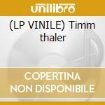 (LP VINILE) Timm thaler lp vinile di Ost