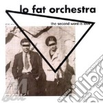 Lo fat orchestra-the second word... cd cd musicale di Lo fat orchestra