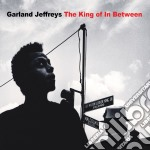 Garland Jeffreys - King Of In Between cd musicale di Garland Jeffreys