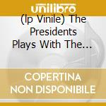 (LP VINILE) THE PRESIDENTS PLAYS WITH THE OSCAR PETERSON TRIO lp vinile di YOUNG LESTER