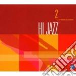 Hi Jazz 2 cd musicale di ARTISTI VARI