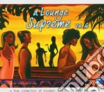 A LOUNGE SUPREME VOL.4 cd musicale di ARTISTI VARI