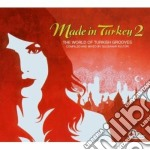 Artisti Vari - Made In Turkey Vol.2 cd musicale di ARTISTI VARI