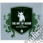 Artisti Vari - The Art Of House cd musicale di ARTISTI VARI