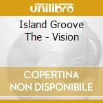 VISION cd musicale di ISLAND GROVE