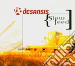 SLOW FEED cd musicale di DESANSIS