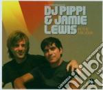 DJ PIPPI & JAMIE LEWIS'2006 cd musicale di ARTISTI VARI