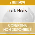 FRANK MILANO cd musicale di ARTISTI VARI