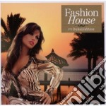 Artisti Vari - Fashion House 2 Dubai Edition cd musicale di ARTISTI VARI
