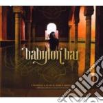Artisti Vari - Babylon Bar cd musicale di ARTISTI VARI