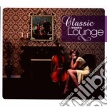 Classic Meets Lounge - Compilations cd musicale di CLASSIC MEETS LOUNGE