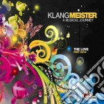 Klangmeister - The Love cd musicale di Klangmeister
