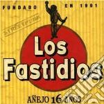 Los Fastidios - Anejo 16 Anos cd musicale di Fastidios Los