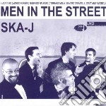 Ska-j - Men In The Street cd musicale di SKA J