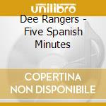 Five spanish minutes cd musicale di Rangers Dee