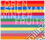 Loren Stillman - Winter Fruits cd musicale di STILLMAN LOREN