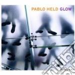 Pablo Held - Glow cd musicale di Held Pablo
