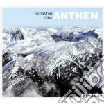 Sebastian Gille - Anthem cd musicale di Sebastian Gille