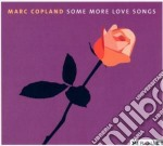 Marc Copland - Some More Love Songs cd musicale di Marc Copland