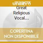 GREAT RELIGIOUS VOCAL MASTERW.-10CD cd musicale di ARTISTI VARI