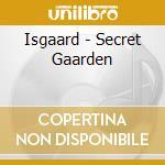 Secret garden cd musicale di Isgaard