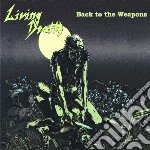 Living Death - Back To The Weapons cd musicale di Death Living