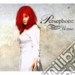Persephone - Home cd musicale di PERSEPHONE
