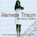 DIE LIEBE GOTTES                          cd musicale di Traum Samsas