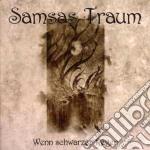 WENN SCHWARZER REGEN                      cd musicale di Traum Samsas