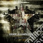 Dope Stars Inc. - 21st Century Slave cd musicale di DOPE STARS INC.