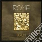 Berlin cd musicale di ROME