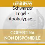 Apokalypse cd musicale di Engel Schwarzer