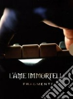Fragmente cd musicale di Immortelle L'ame
