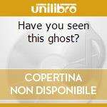 Have you seen this ghost? cd musicale di Aeternus Sopor