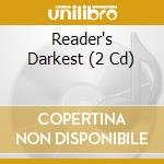 Reader's darkest cd musicale