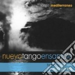 Tango mediterraneo cd musicale di Nuevo tango ensamble