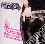 Hollywood Burnouts - Excess All Areas cd musicale di Burnouts Hollywood